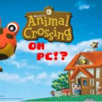 Animal Crossing for PC | Everything you need to know